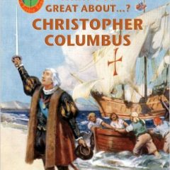 Robbie Readers: What's So Great About Christopher Columbus?