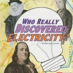 Who Really Discovered Electricity?