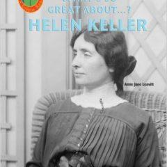 Robbie Readers: What's So Great About Helen Keller?