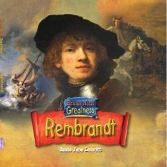 Rembrandt: Brush with Greatness